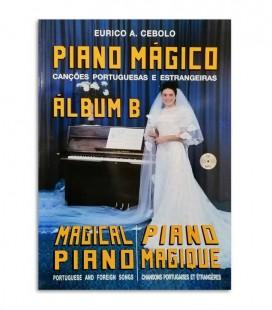 Foto de la portada del libro de Eurico Cebolo Titulado ALB B Método Piano Mágico Álbum B con CD