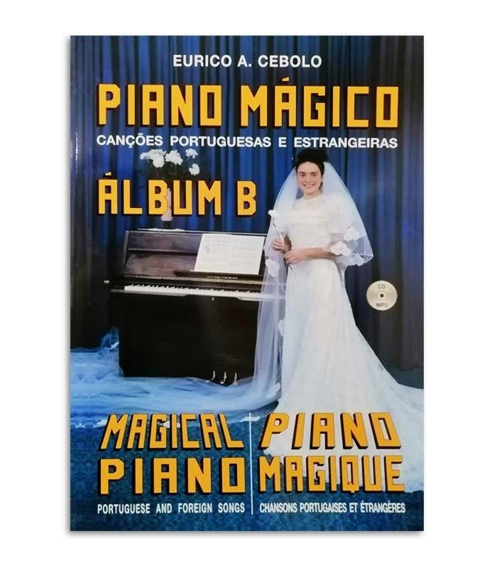 Foto da capa do livro do Eurico Cebolo titulado ALB B Método Piano Mágico Álbum B com CD
