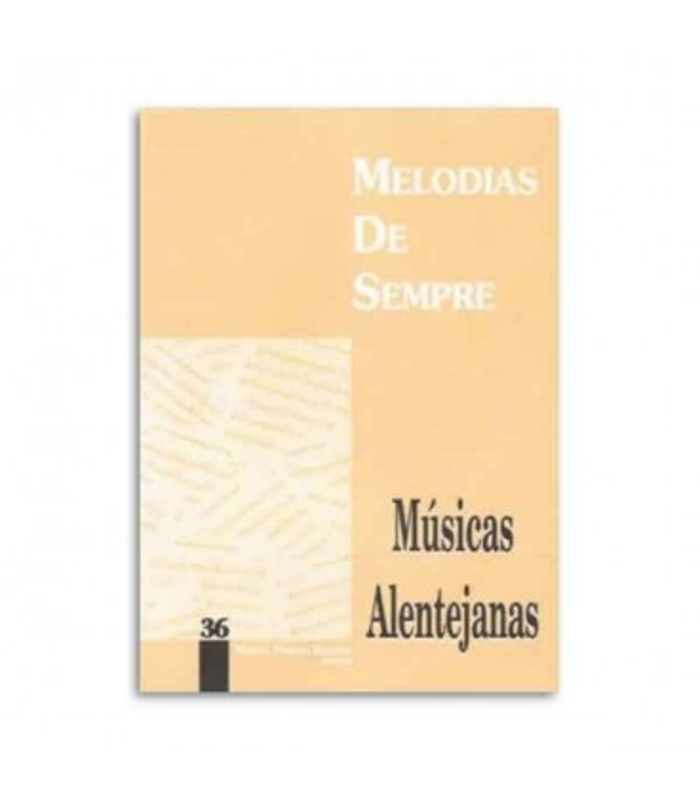 Libro Melodias de Sempre 36 Músicas Alentejanas por Manuel Resende
