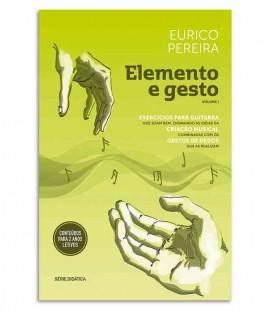 Libro Elemento e Gesto de Eurico Pereira Exercícios para Guitarra Vol 1