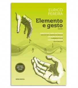 Livro Elemento e Gesto de Eurico Pereira Exercícios para Guitarra Vol 1