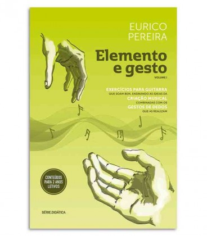 Livro Elemento e Gesto Eurico Pereira Exercícios para Guitarra Vol 1