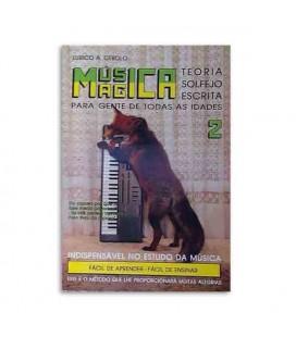 Libro Eurico Cebolo MM 2 Método Música Mágica No 2