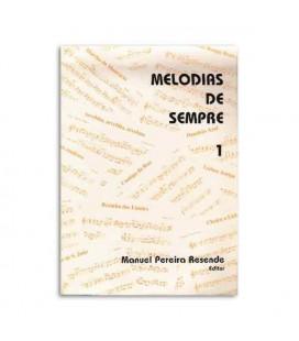 Livro Manuel Pereira Resende Melodias de Sempre 1