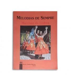 Libro Melodias de Sempre 44 Marchas de Lisboa por Manuel Resende