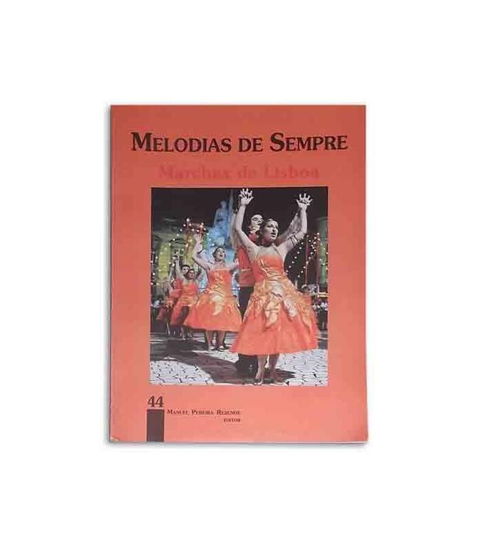 Livro Melodias de Sempre 44 Marchas de Lisboa por Manuel Resende