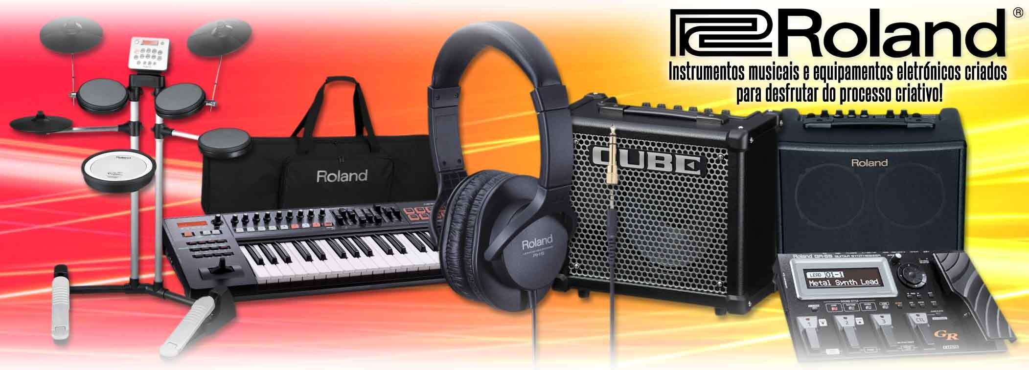 Roland - Instrumentos Musicais e Equipamentos Eletrónicos Criados para Desfrutas do Processo Criativo!