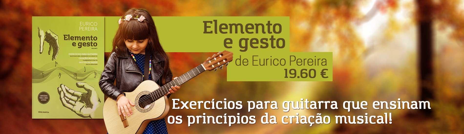 Livro Elemento e Gesto Vol 1 de Eurico Pereira